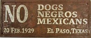 No Mexicans El Paso 1929